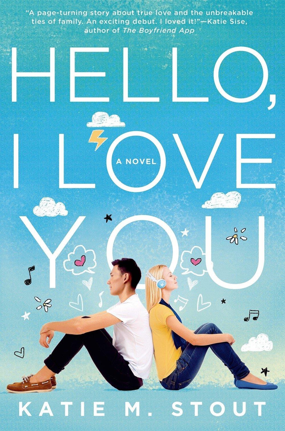 Read Online Hello, I Love You: A Novel pdf