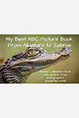 My Best ABC Picture Book - From Alligators to Zebras Kindle Edition