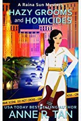 Hazy Grooms and Homicides: A Chinese Cozy Mystery (A Raina Sun Mystery Book 8) Kindle Edition