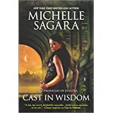 Cast in Wisdom (The Chronicles of Elantra Book 15)