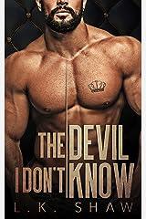 The Devil I Don't Know: An Arranged Marriage Mafia Romance (Brooklyn Kings Book 1) Kindle Edition