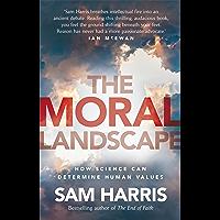 The Moral Landscape (English Edition)