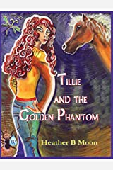 Tillie and the Golden Phantom Hardcover
