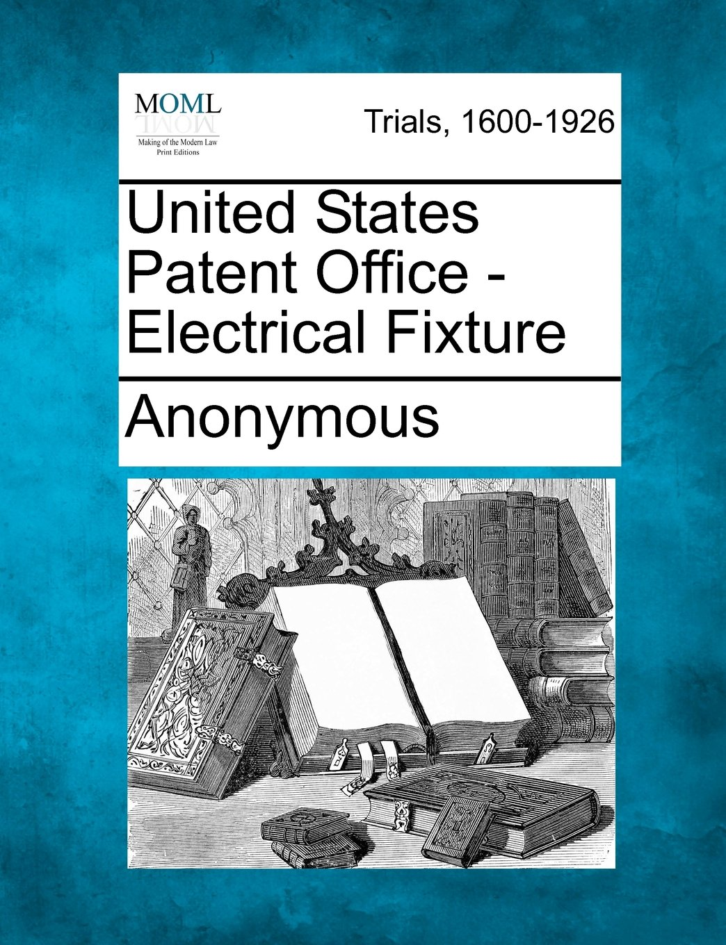 Download United States Patent Office - Electrical Fixture ebook