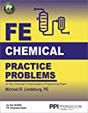 PPI FE Chemical Practice Problems, 1st Edition (Paperback) – Comprehensive Practice for the NCEES FE Chemical Exam