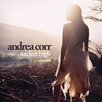 cd andrea corr-ten feet high