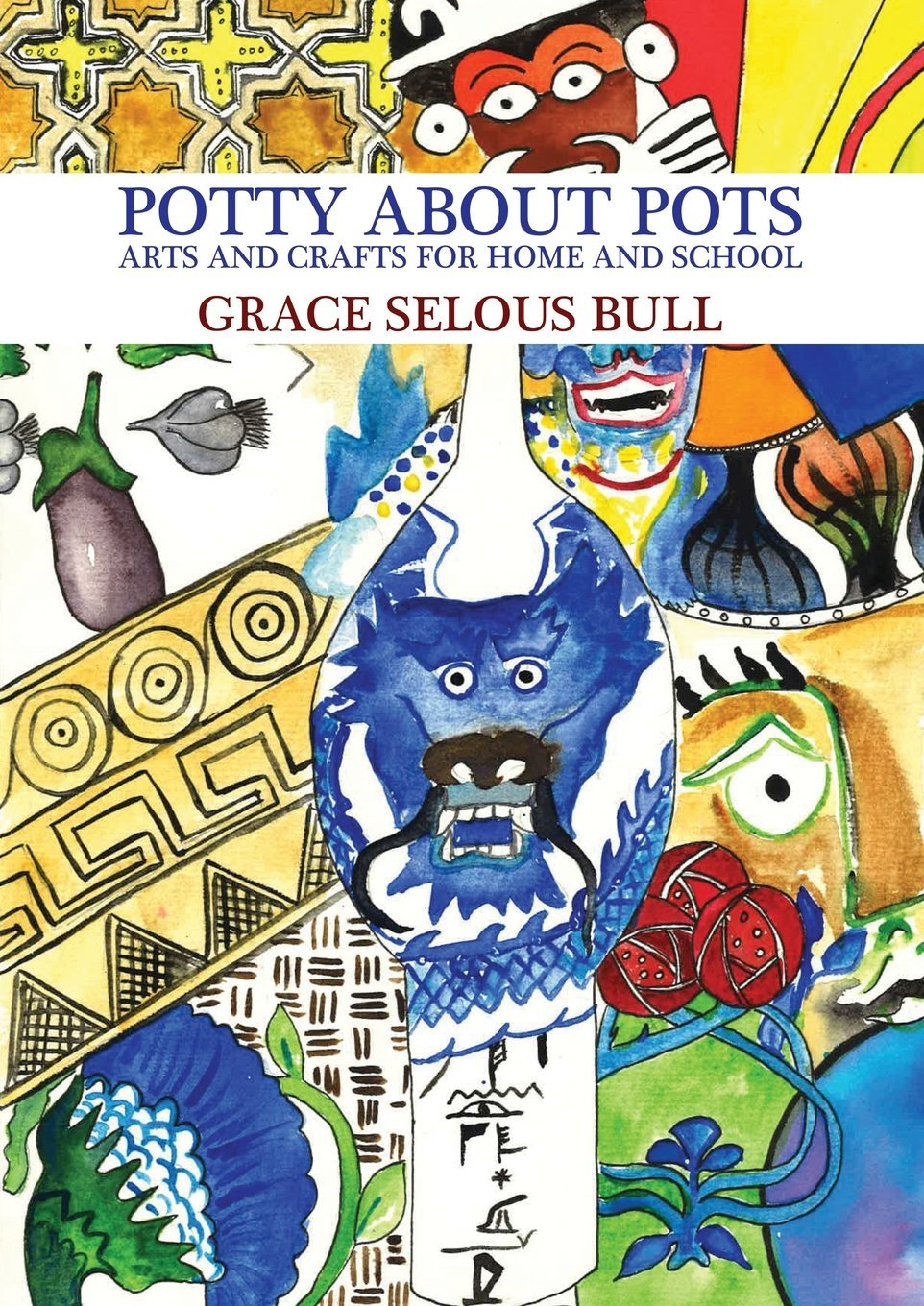 Download Potty About Pots: Arts And Crafts For Home And School PDF