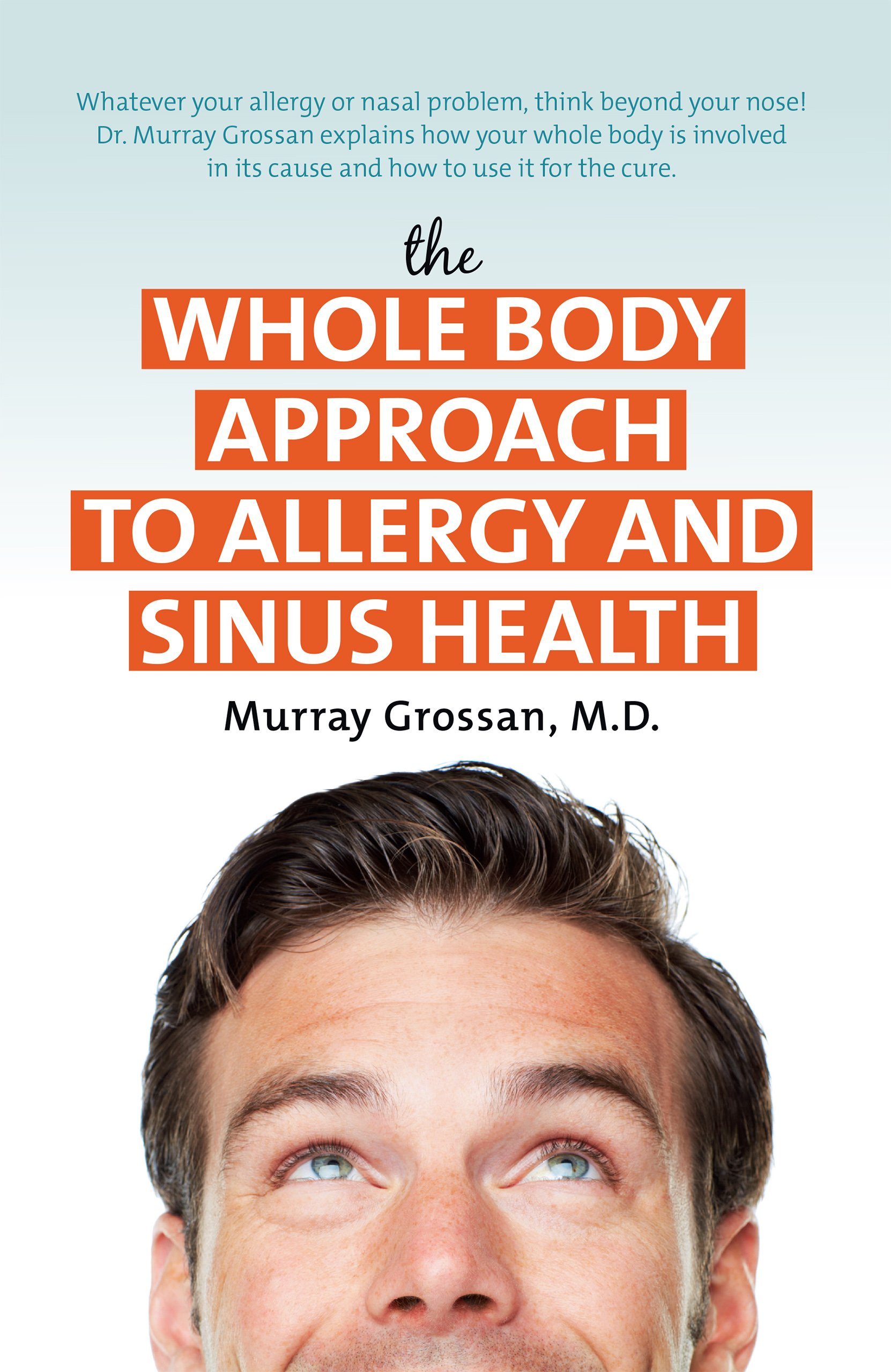 Whole Body Approach to Allergy and Sinus Health: Murray