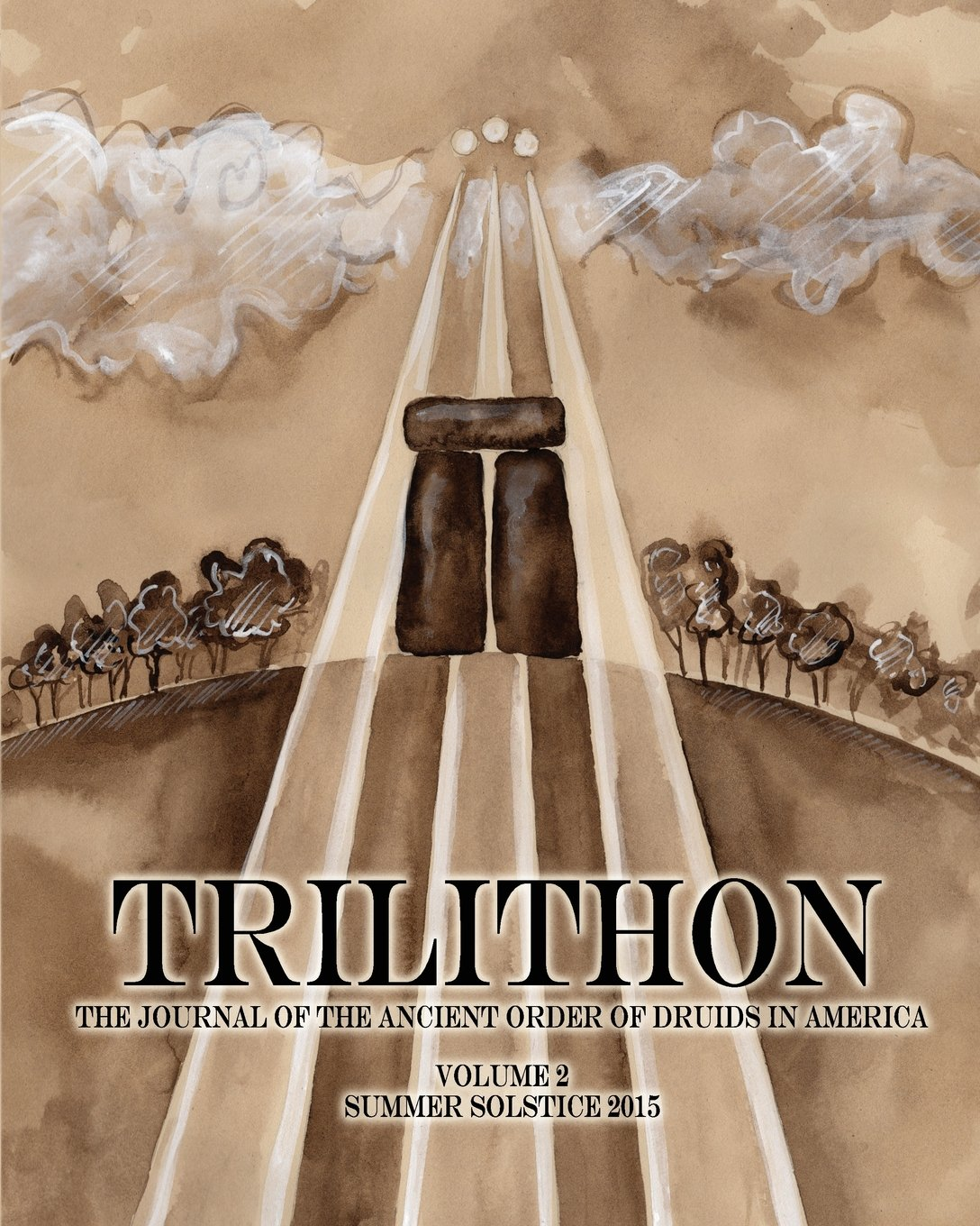 Download Trilithon: The Journal of the Ancient Order of Druids in America: Volume II (Volume 2) pdf