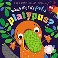 Would You Ever Pet a Platypus? (God's Funniest Animals)