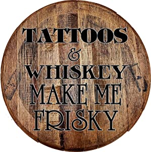 Whiskey Barrel Head Tattoos & Whiskey Make Me Frisky Drinking Wall Decor Bar Sign Man cave Accessories for Room Wall Art
