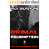 PRIMAL Redemption (Book 3 in the Redemption Trilogy, A PRIMAL Action Thriller Book 7) (The PRIMAL Series)