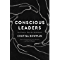 Conscious Leaders: For Futures that Are Sustainable (English Edition)