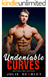 Undeniable Curves (Alphas and Their Curvy Girls Series Book 1)