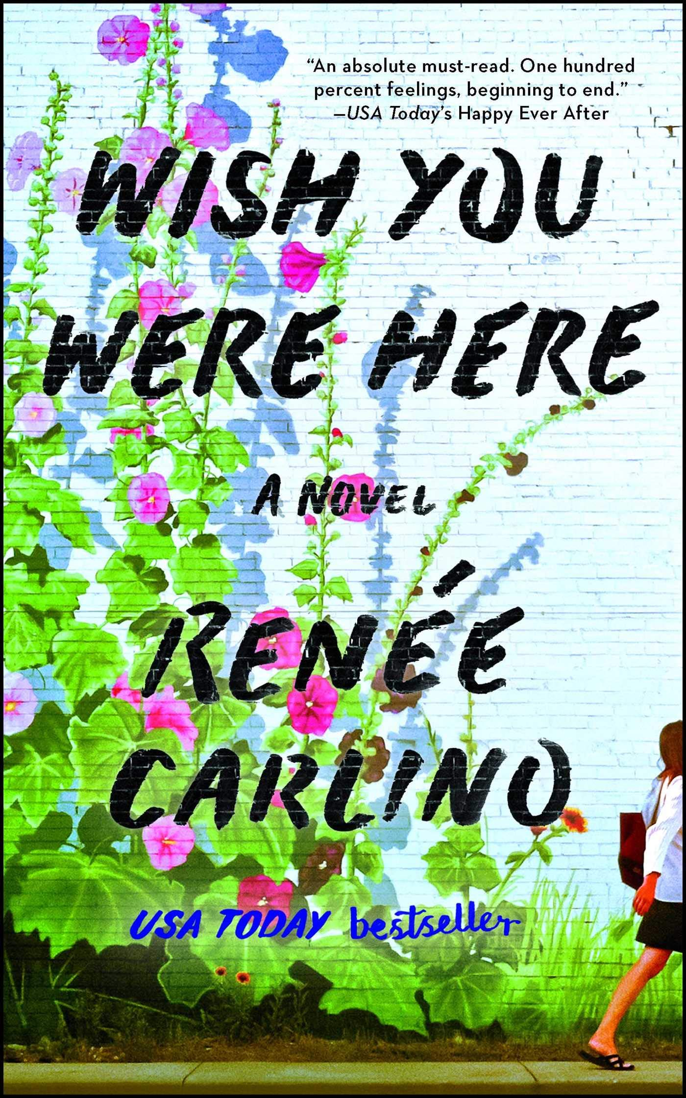 d9b912c39e Wish You Were Here  A Novel  Renée Carlino  9781501105821  Amazon ...
