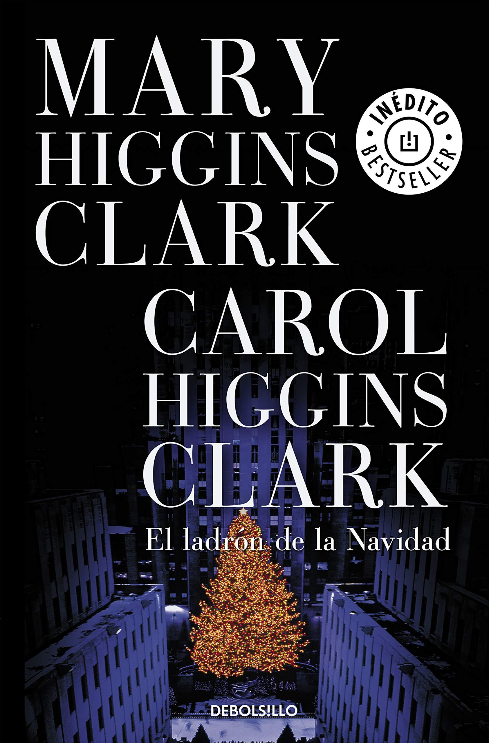 El ladrón de la Navidad (Best Seller): Amazon.es: Higgins Clark ...