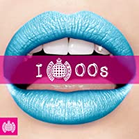 I Love 00s - Ministry of Sound [Explicit]