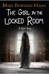 The Girl in the Locked Room: A Ghost Story Kindle Edition