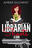 The Librarian Shoots a Gun: An Audrey Scott Mystery (Audrey Scott Mysteries Book 1)