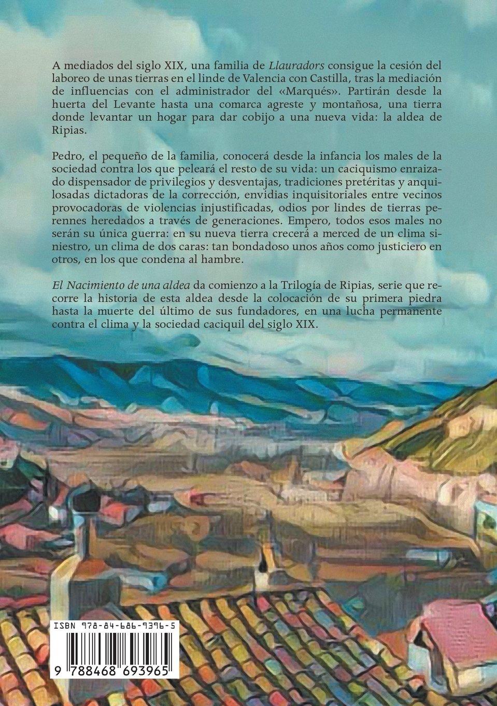 Ripias. El Nacimiento de una aldea. Parte I (Spanish Edition): Pedro Garcia. Montoya: 9788468693965: Amazon.com: Books