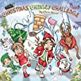 Christmas Chimney Challenge: Action Adventure Book for Kids (The Wild Imagination of Willy Nilly)