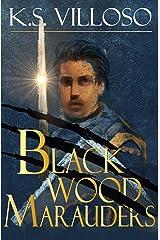 Blackwood Marauders Kindle Edition