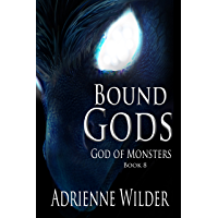 Bound Gods: God of Monsters (English Edition)