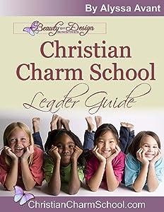 Christian Charm School Leader Guide
