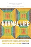 Normal Life: Administrative Violence, Critical Trans Politics, and the Limits of Law