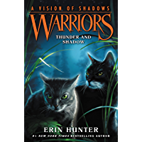 Warriors: A Vision of Shadows #2: Thunder and Shadow (English Edition)