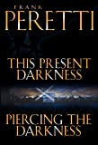 This Present Darkness and Piercing the Darkness