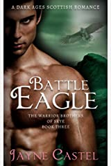 Battle Eagle: A Dark Ages Scottish Romance (The Warrior Brothers of Skye Book 3) Kindle Edition