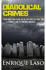 Diabolical Crimes Kindle Edition
