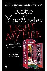 """Light My Fire: An Aisling Grey, Guardian, Novel (""""Aisling Grey, Guardian, Novel"""" Book 3) Kindle Edition"""
