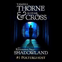 Polterghost: The Ravencrest Saga: Shadowland Part 1 (English Edition)