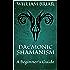 Daemonic Shamanism: A Beginner's Guide