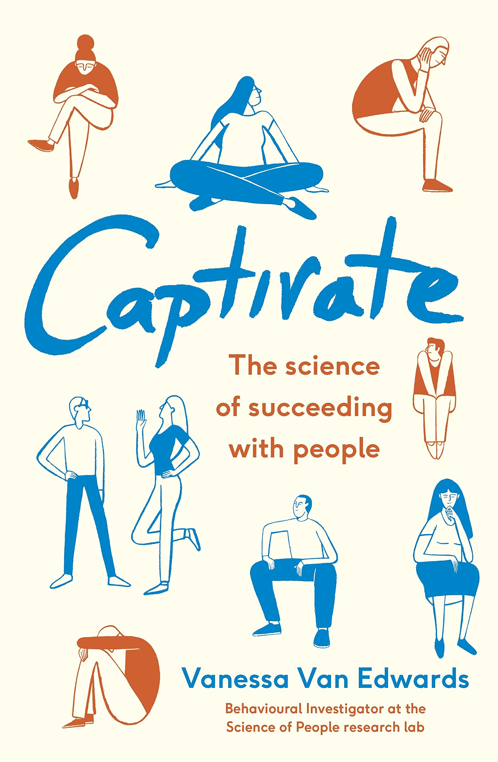 Captivate: The Science of Succeeding with People pdf