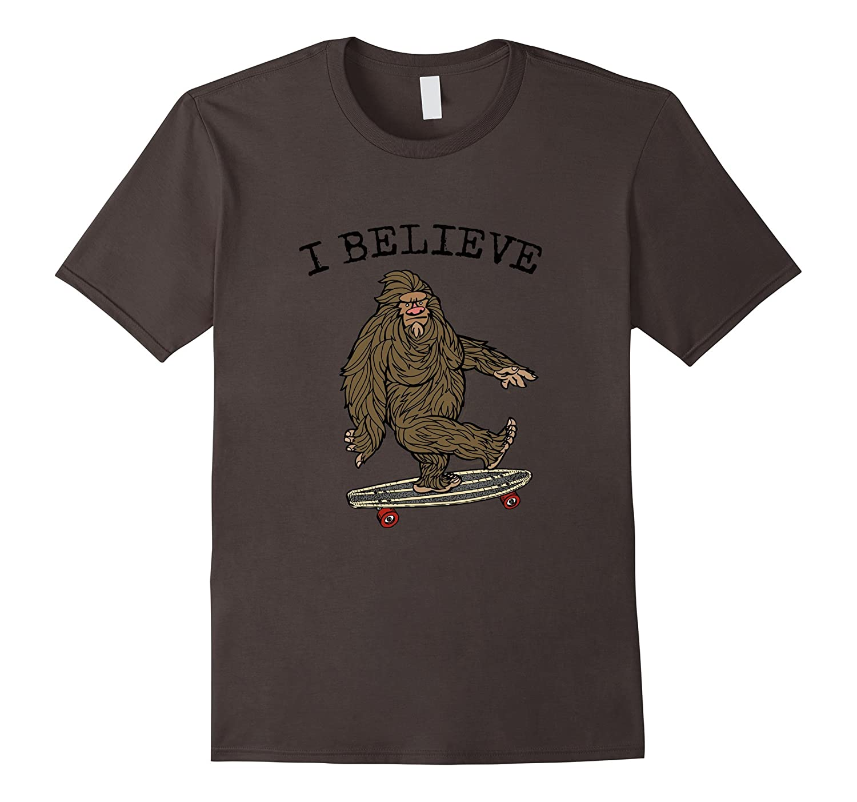 Sasquatch I Believe T-Shirt. Bigfoot Skateboarding Funny Tee-CL