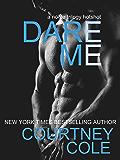 Dare Me: A Nocte Hotshot Novella