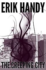 The Creeping City Kindle Edition