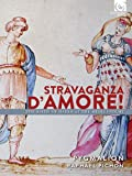 Stravaganza D'amore! - The birth of Opera at the Medici Court