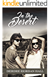 In the Desert (Follow Your Bliss series Book 3)