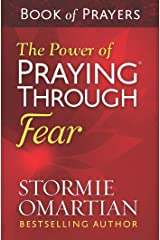 The Power of Praying® Through Fear Book of Prayers Kindle Edition