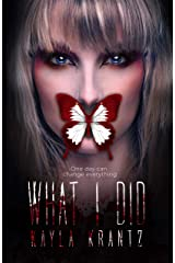 What I Did: A Chilling Psychological Thriller Kindle Edition