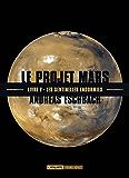 Les sentinelles endormies: Le Projet Mars, T5