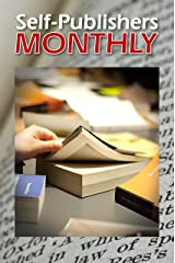 Self-Publishers Monthly, August-September 2013 Kindle Edition