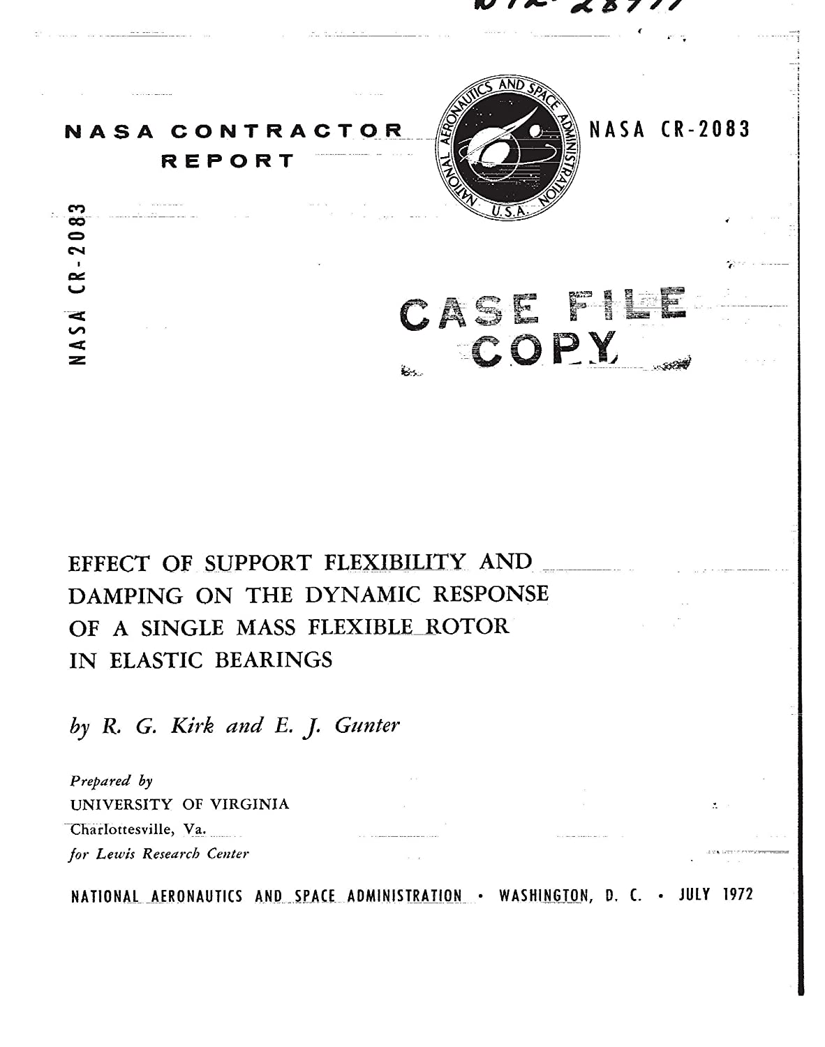 Effect of support flexibilty and damping on the dynamic response of a single mass flexible rotor in elastic bearings (English Edition) eBook: NASA, National Aeronautics and Space Administration: Amazon.es: Tienda Kindle