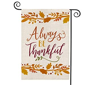 AVOIN Always be Thankful Garden Flag Vertical Double Sized, Fall Thanksgiving Harvest Burlap Yard Outdoor Decoration 12.5 x 18 Inch