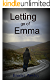 Letting go of Emma