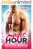 Magic Hour (Hot Hollywood Book 3)